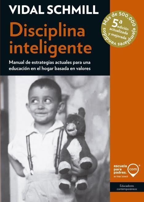 Disciplina inteligente en la escuela vidal schmill