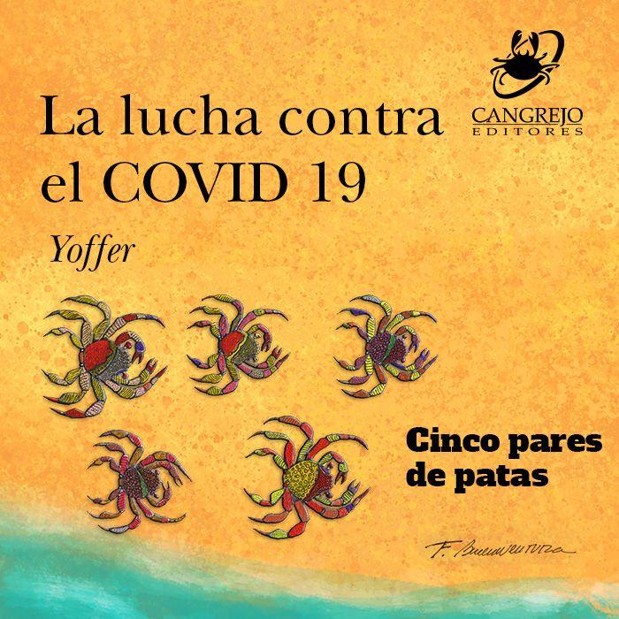 La lucha contra el COVID 19